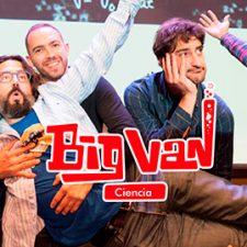 Espectáculos de ciencia y humor con Big Van Ciencia el sábado en el MUJA y en el CAR Tito Bustillo